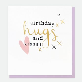 Birthday Hugs and Kisses Card Caroline Gardner gol006