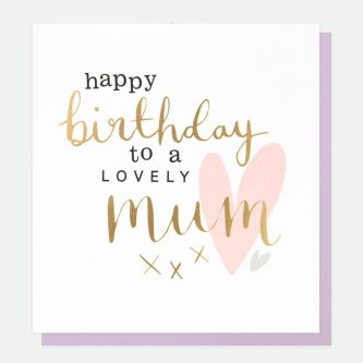 birthday mum greetings card caroline gardner gol025 1800x1800